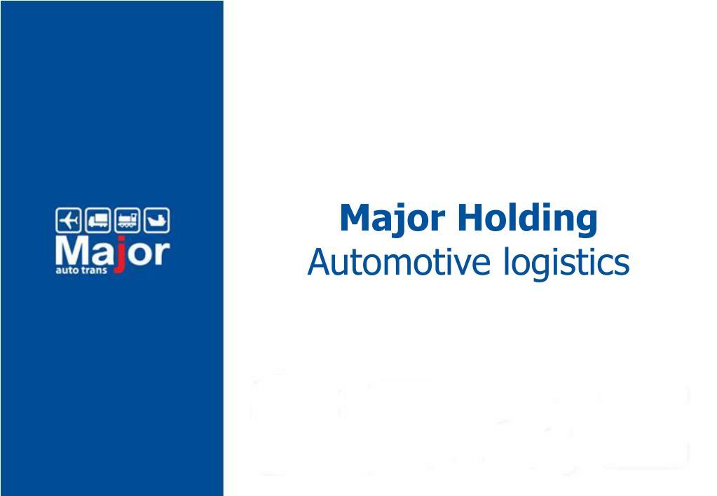 Major Holding