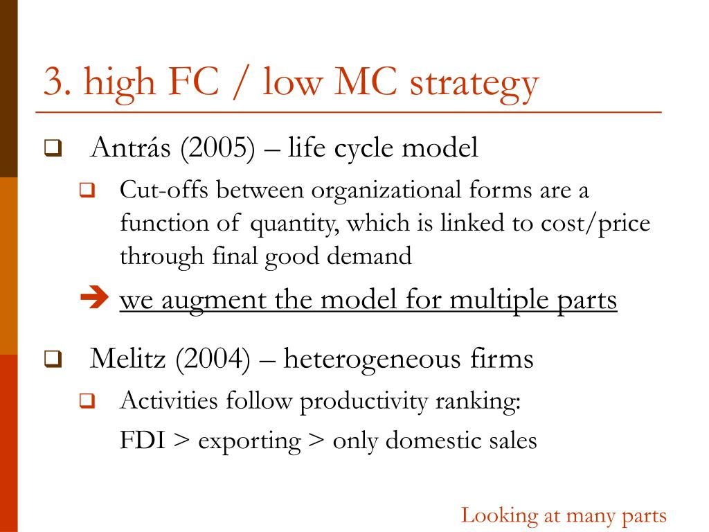 3. high FC / low MC strategy