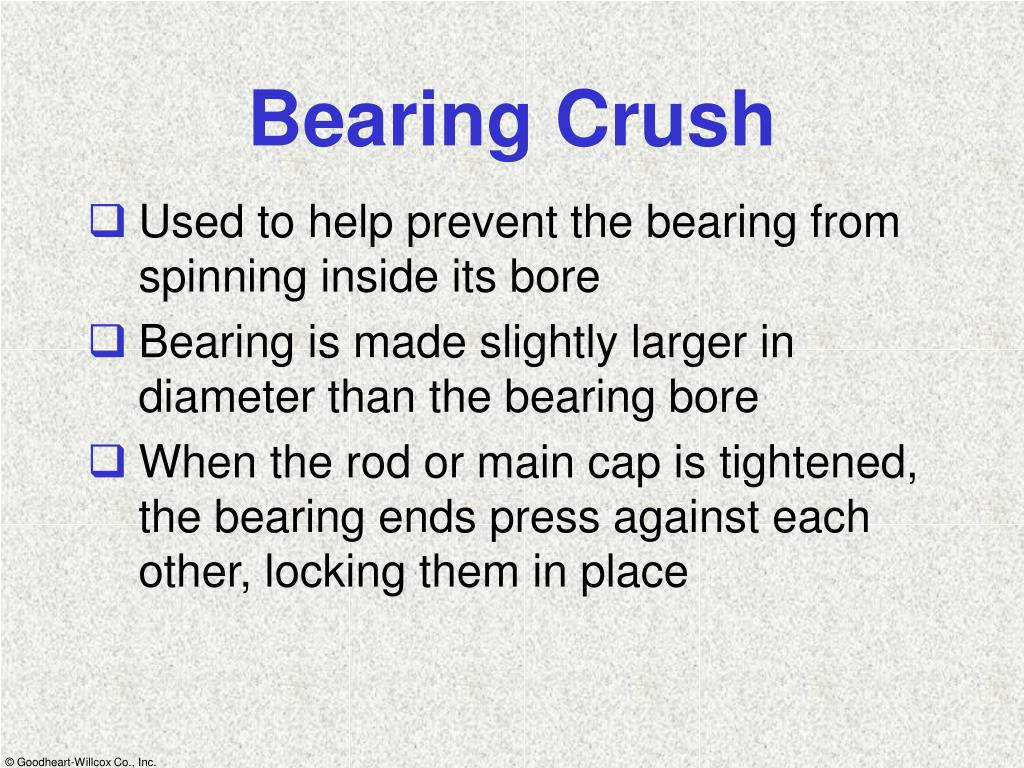 Bearing Crush