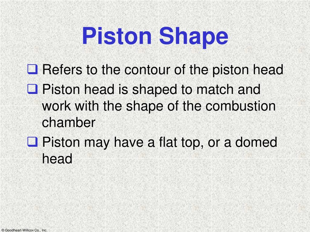 Piston Shape