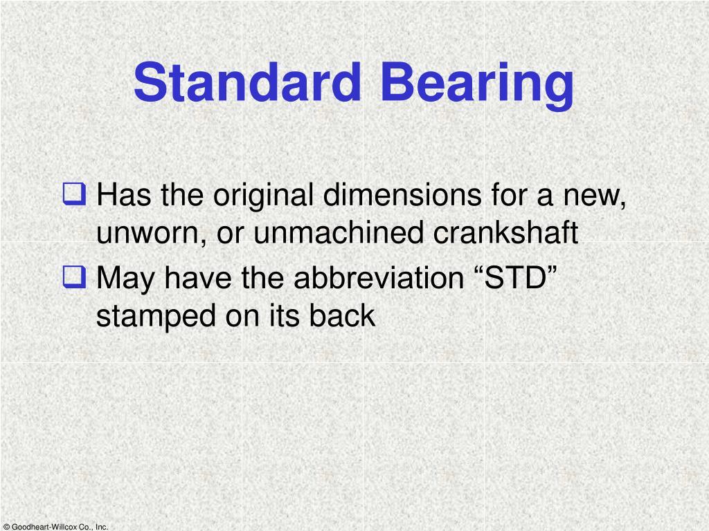 Standard Bearing