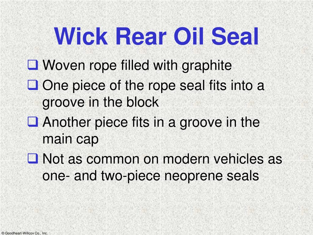 Wick Rear Oil Seal