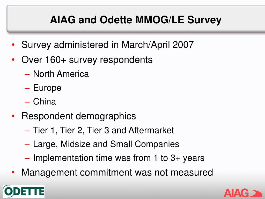 AIAG and Odette MMOG/LE Survey