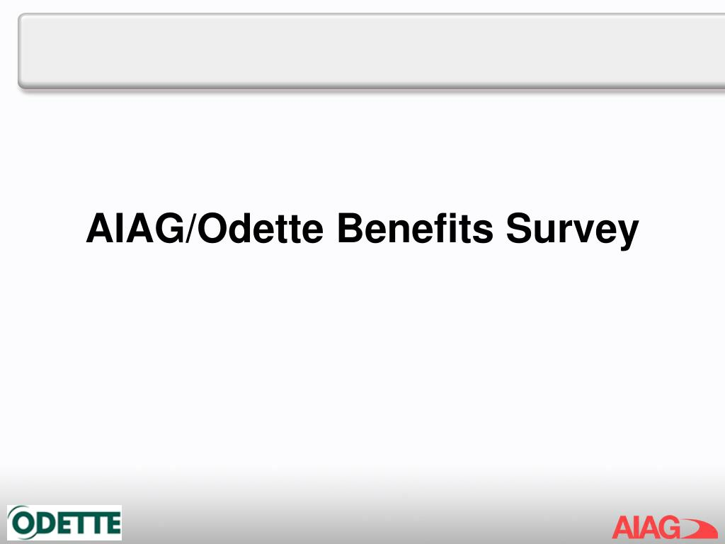 AIAG/Odette Benefits Survey