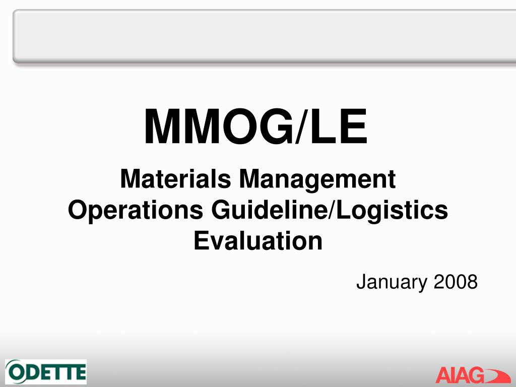 Materials Management Operations Guideline/Logistics Evaluation