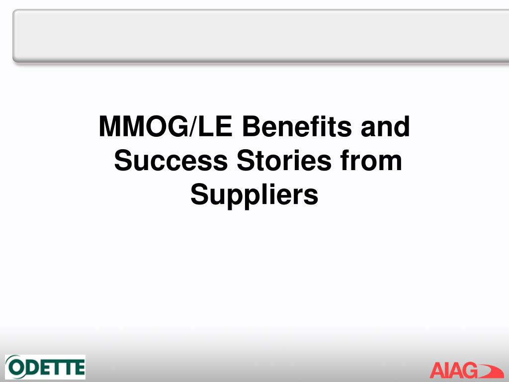 MMOG/LE Benefits and