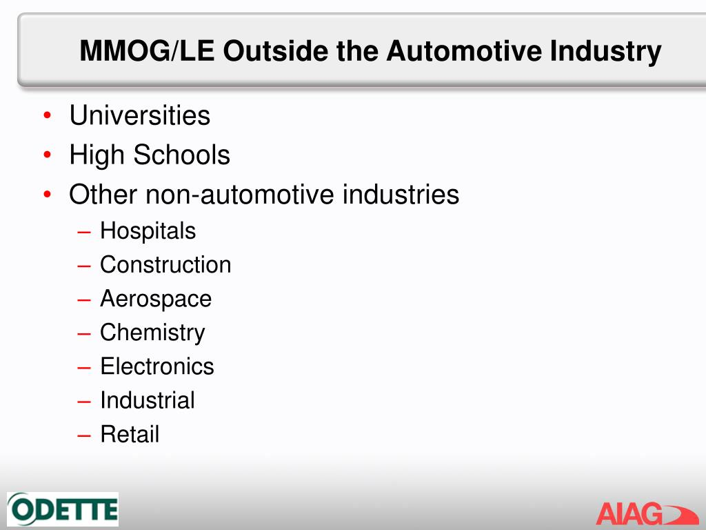 MMOG/LE Outside the Automotive Industry