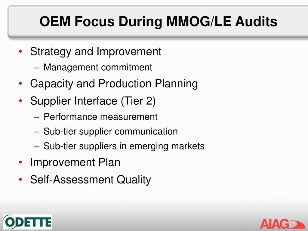 OEM Focus During MMOG/LE Audits