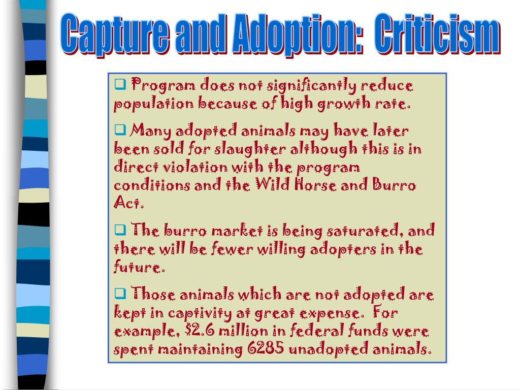 Capture and Adoption:  Criticism