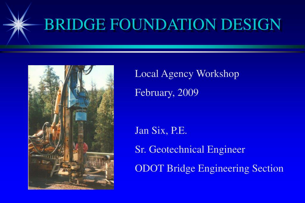 BRIDGE FOUNDATION DESIGN