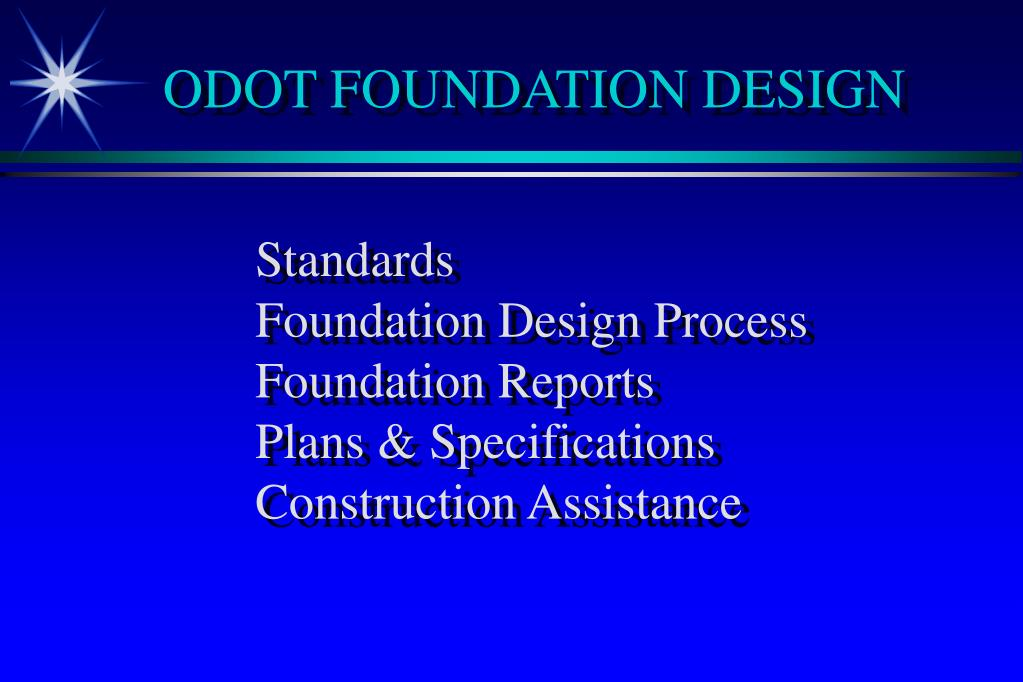 ODOT FOUNDATION DESIGN