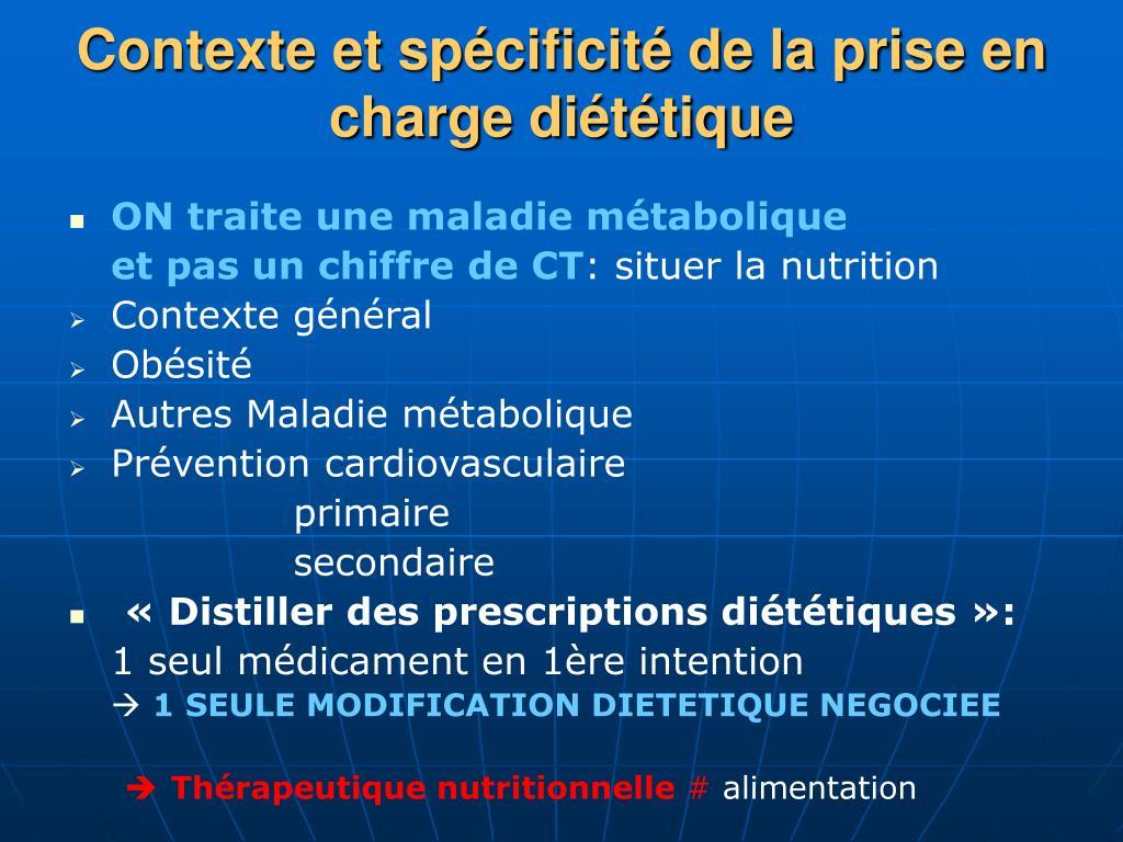 Contexte et spécificité de la prise en charge diététique