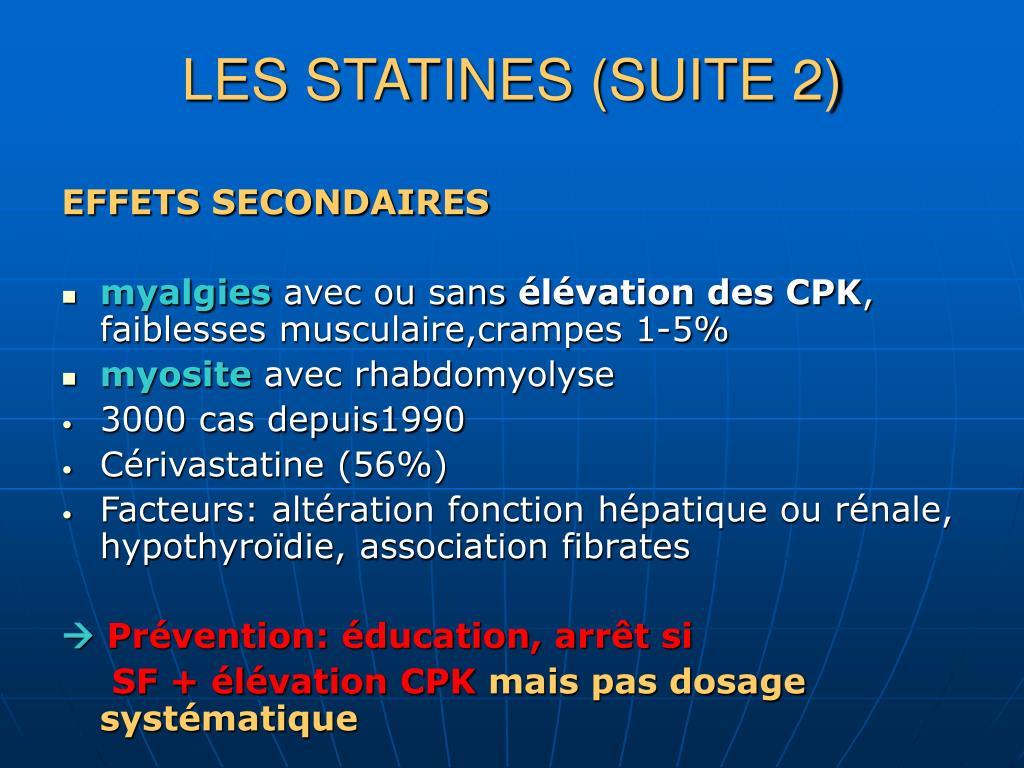LES STATINES (SUITE 2)