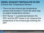 diesel exhaust particulate filter exhaust gas temperature sensors
