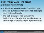 fuel tank and lift pump distributor injection pump