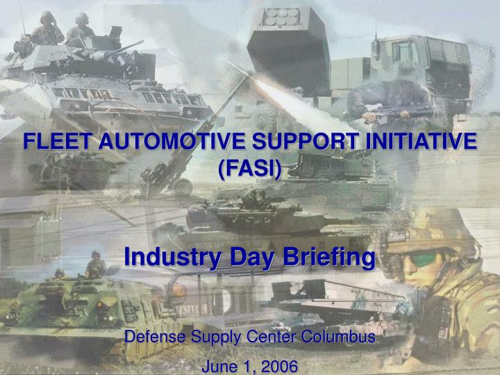 FLEET AUTOMOTIVE SUPPORT INITIATIVE (FASI)