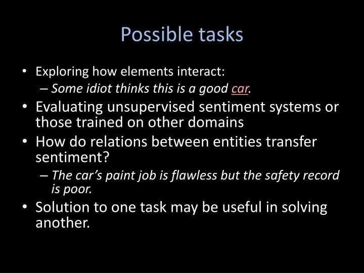 Possible tasks