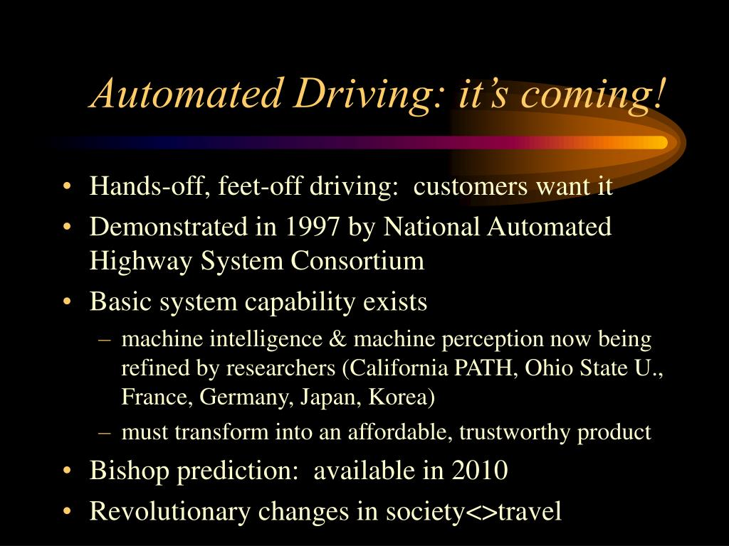 Automated Driving: it's coming!