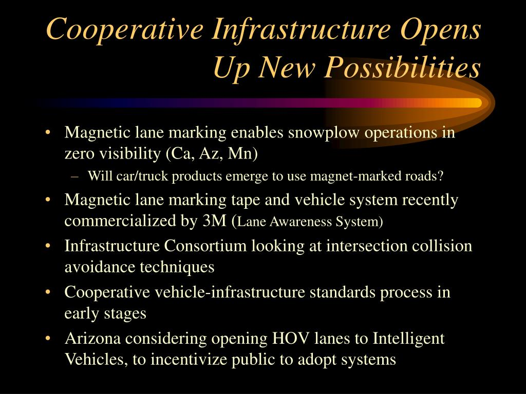Cooperative Infrastructure Opens Up New Possibilities