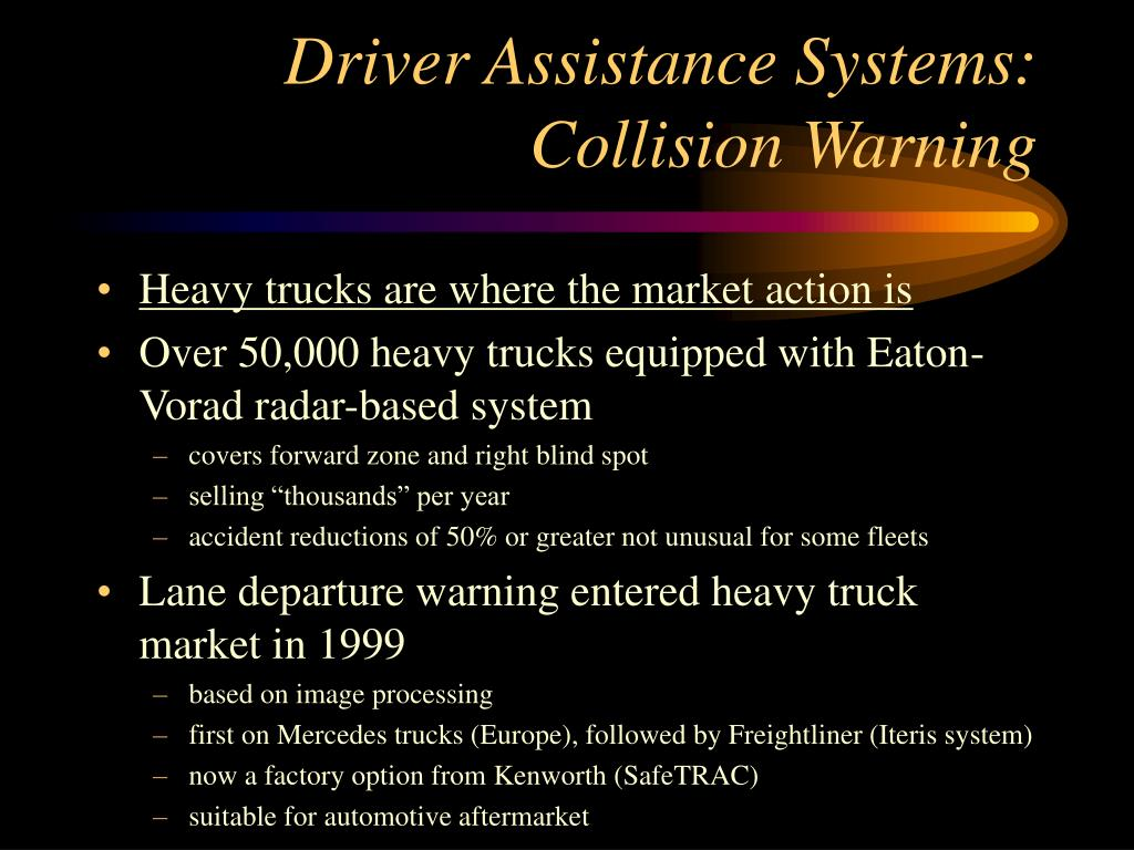 Driver Assistance Systems:  Collision Warning