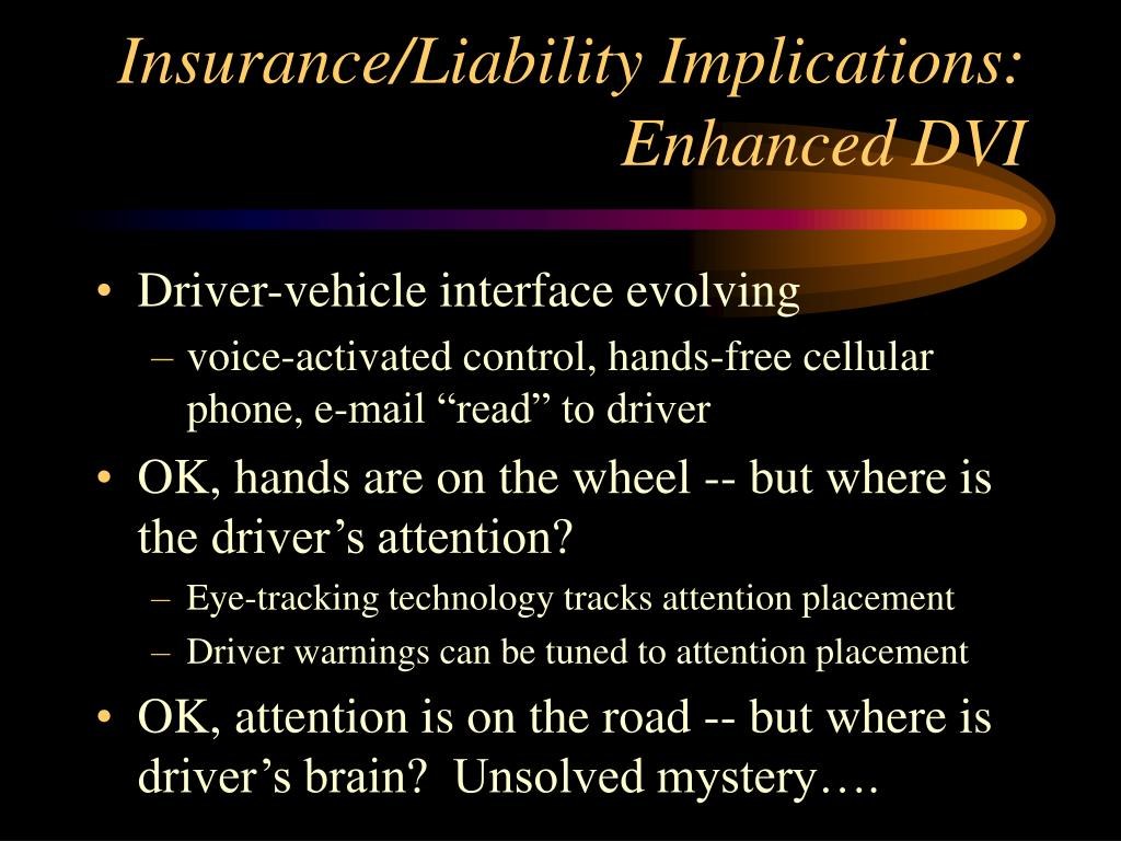 Insurance/Liability Implications:
