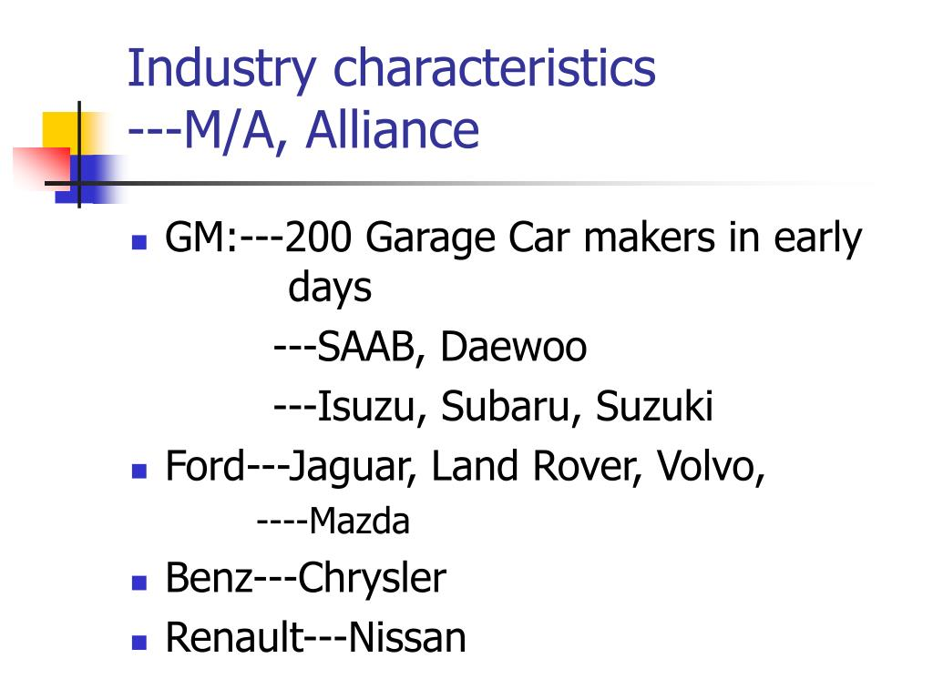 Industry characteristics