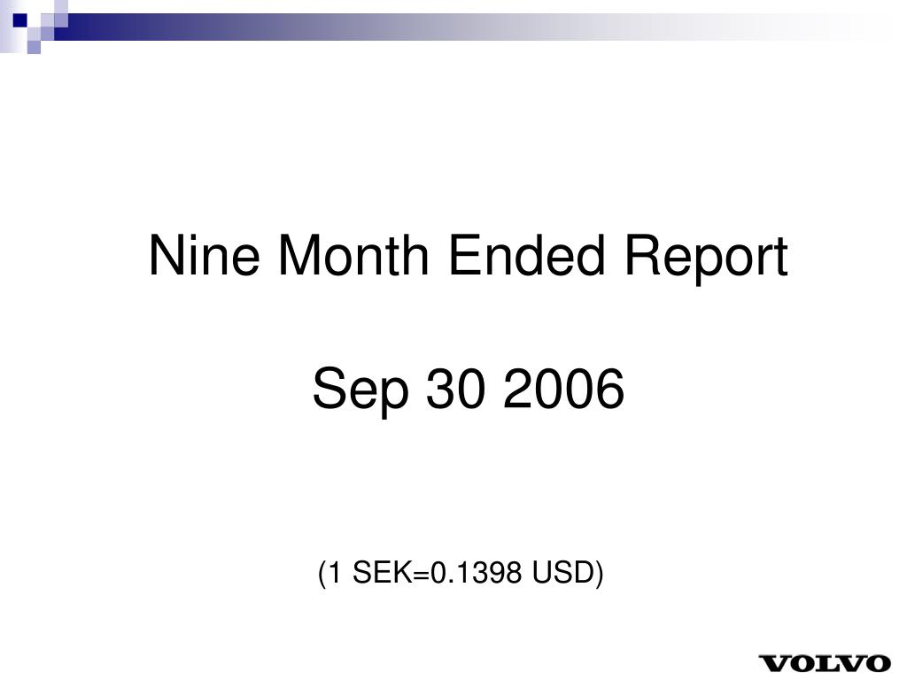 Nine Month Ended Report