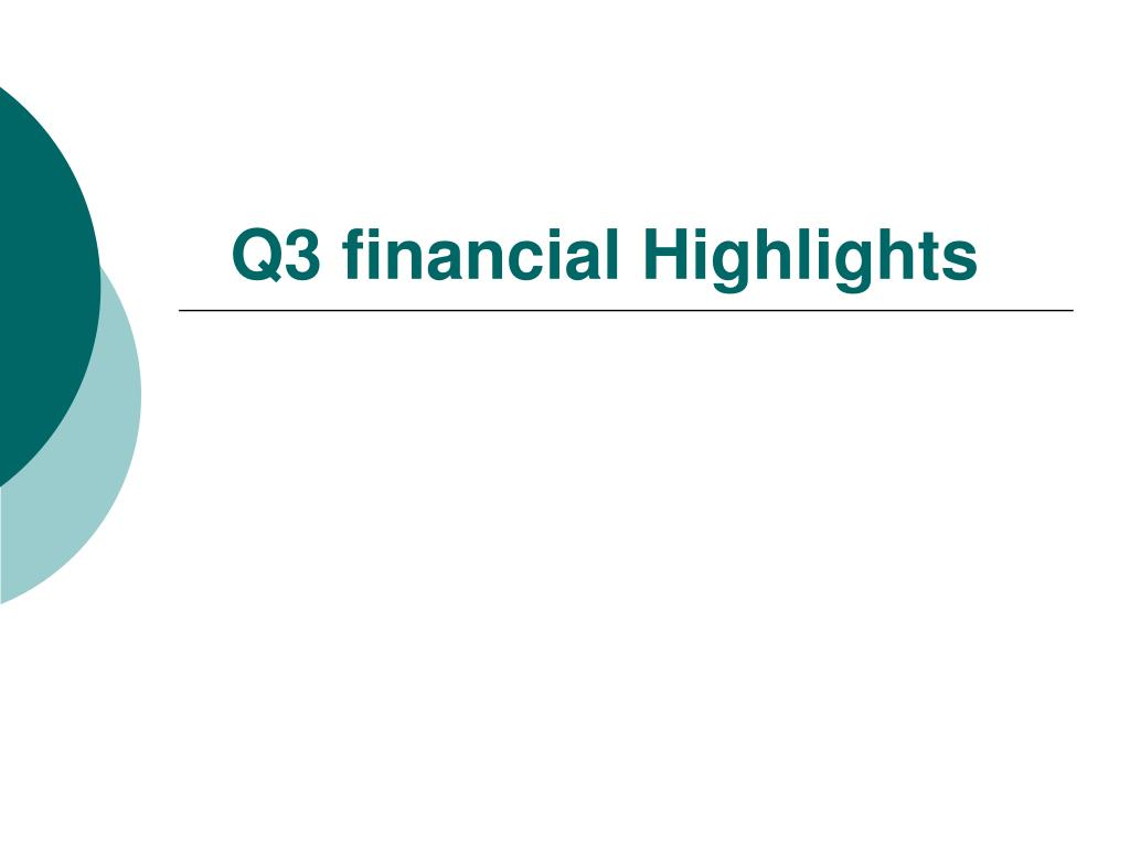 Q3 financial Highlights
