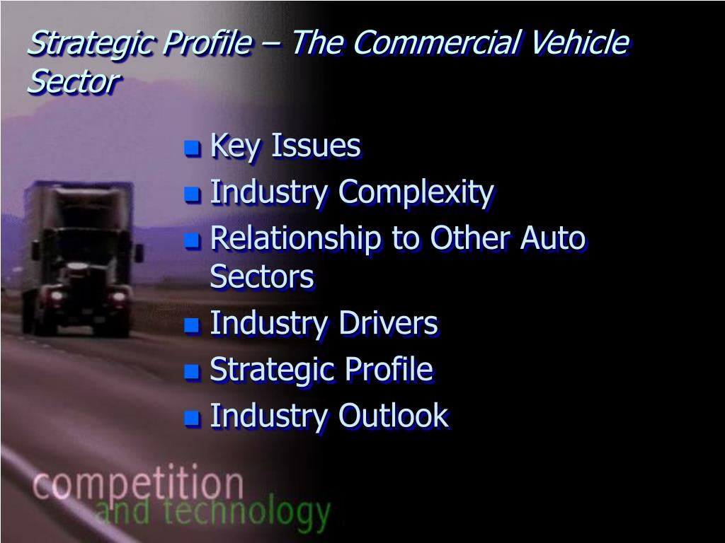 Strategic Profile – The Commercial Vehicle Sector