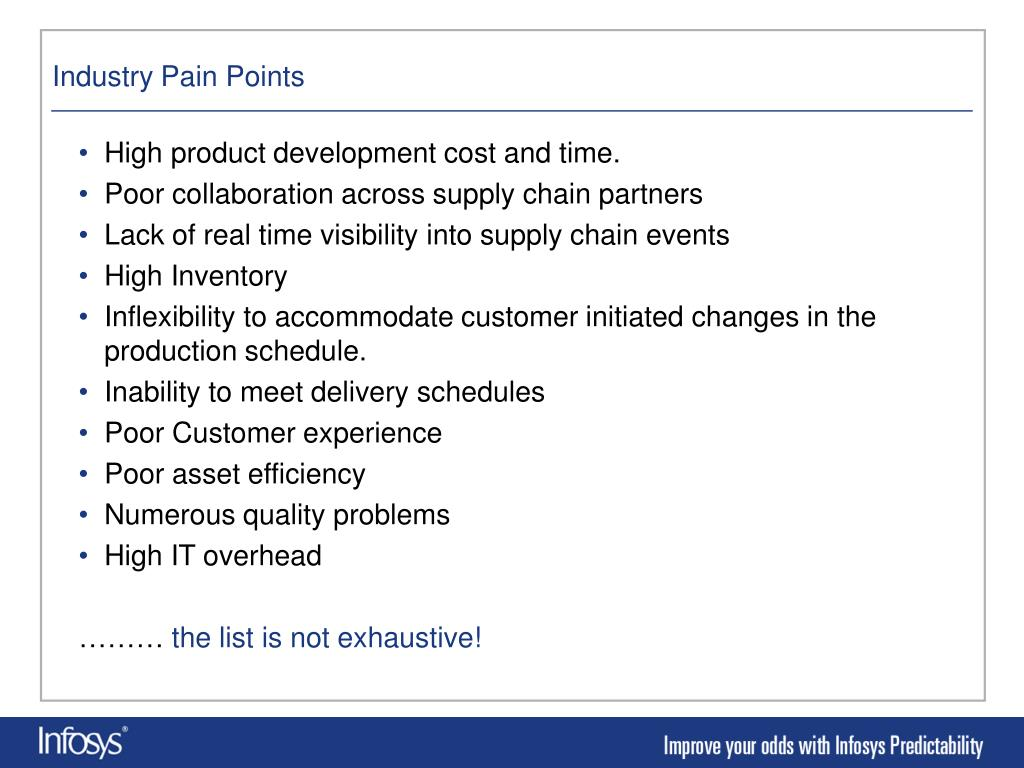 High product development cost and time.