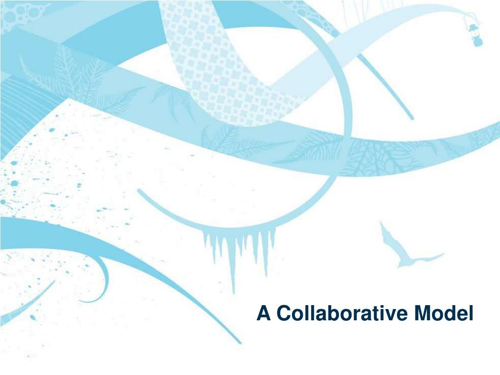 A Collaborative Model