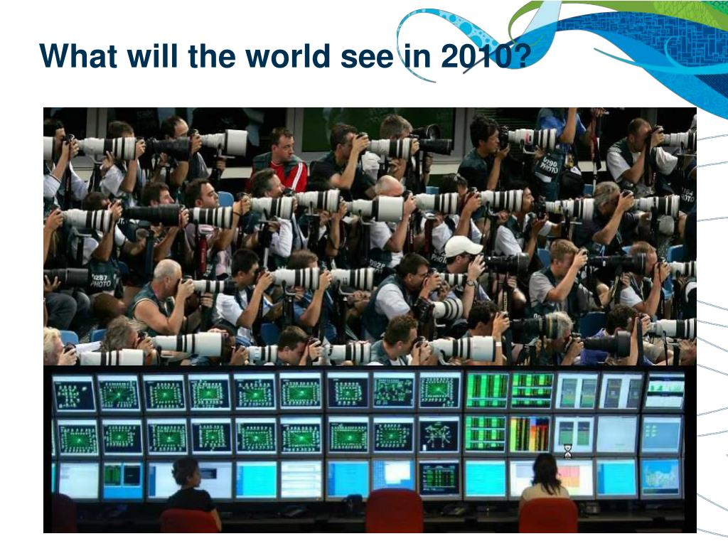 What will the world see in 2010?