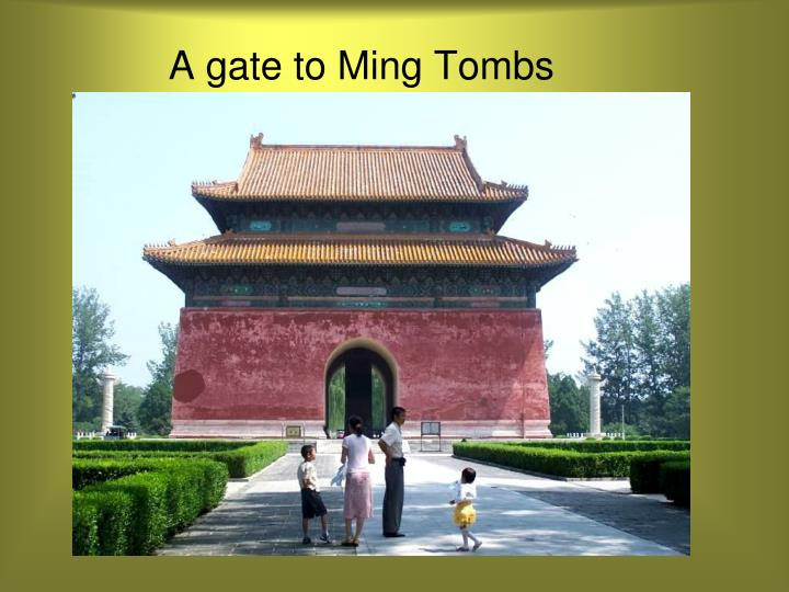 A gate to Ming Tombs