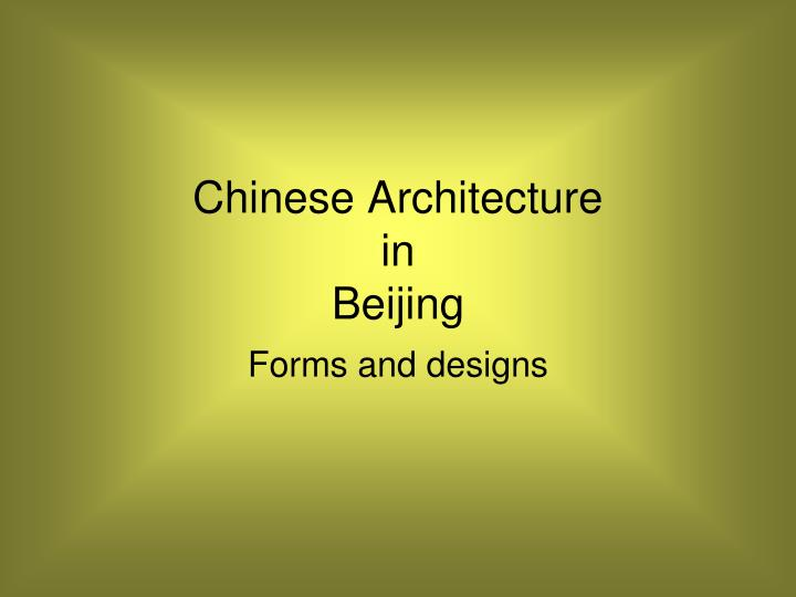 Chinese architecture in beijing