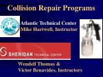 collision repair programs