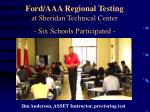 ford aaa regional testing at sheridan technical center six schools participated