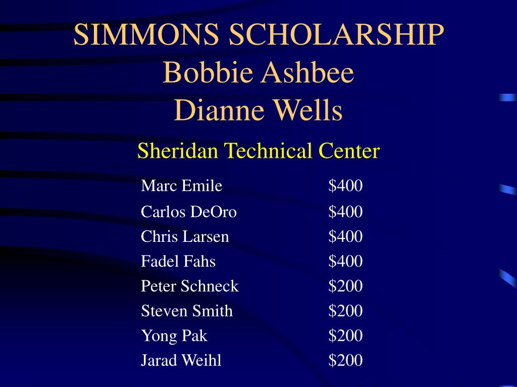 SIMMONS SCHOLARSHIP