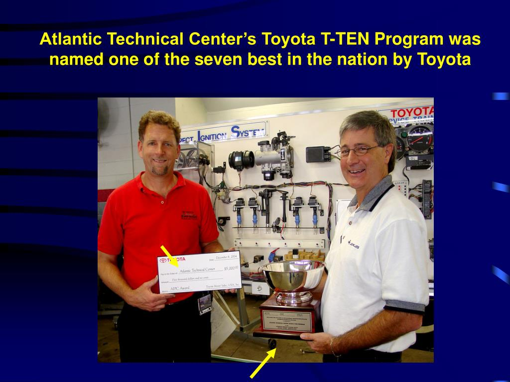 Atlantic Technical Center's Toyota T-TEN Program was named one of the seven best in the nation by Toyota