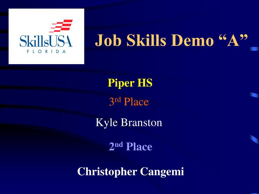 "Job Skills Demo ""A"""