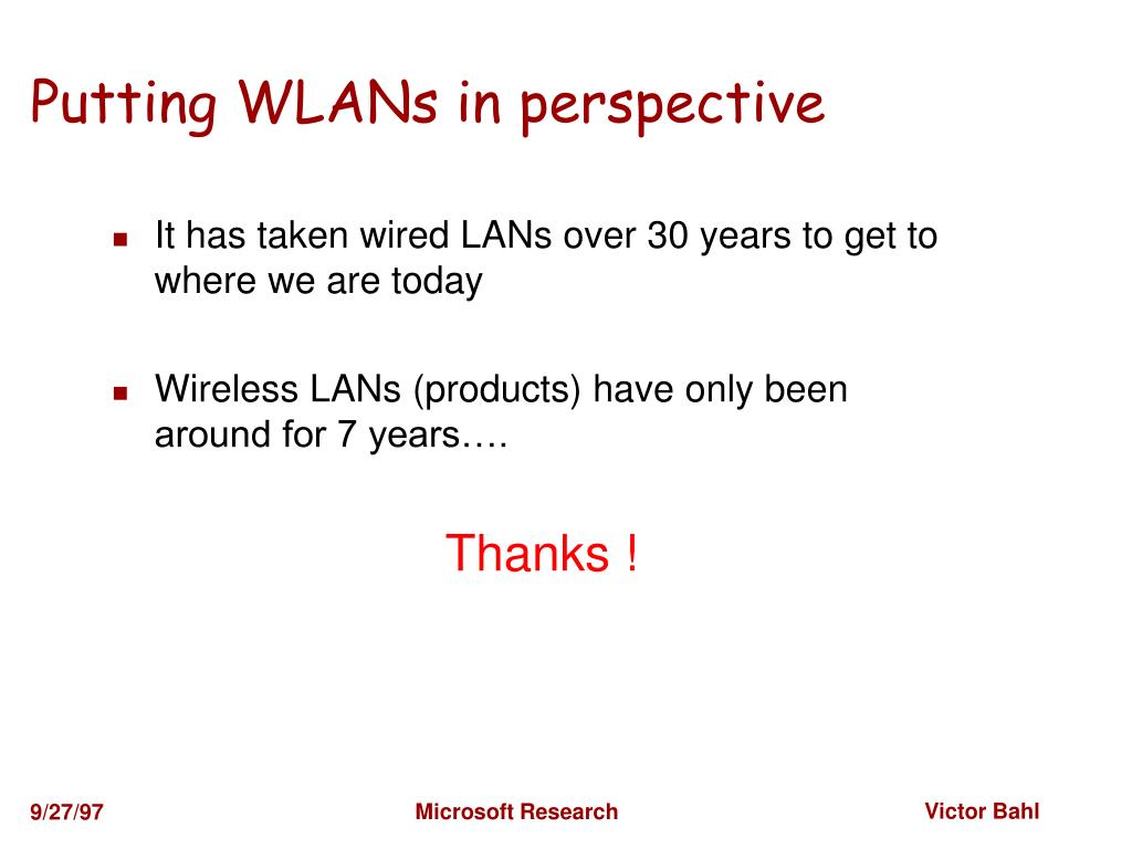 Putting WLANs in perspective