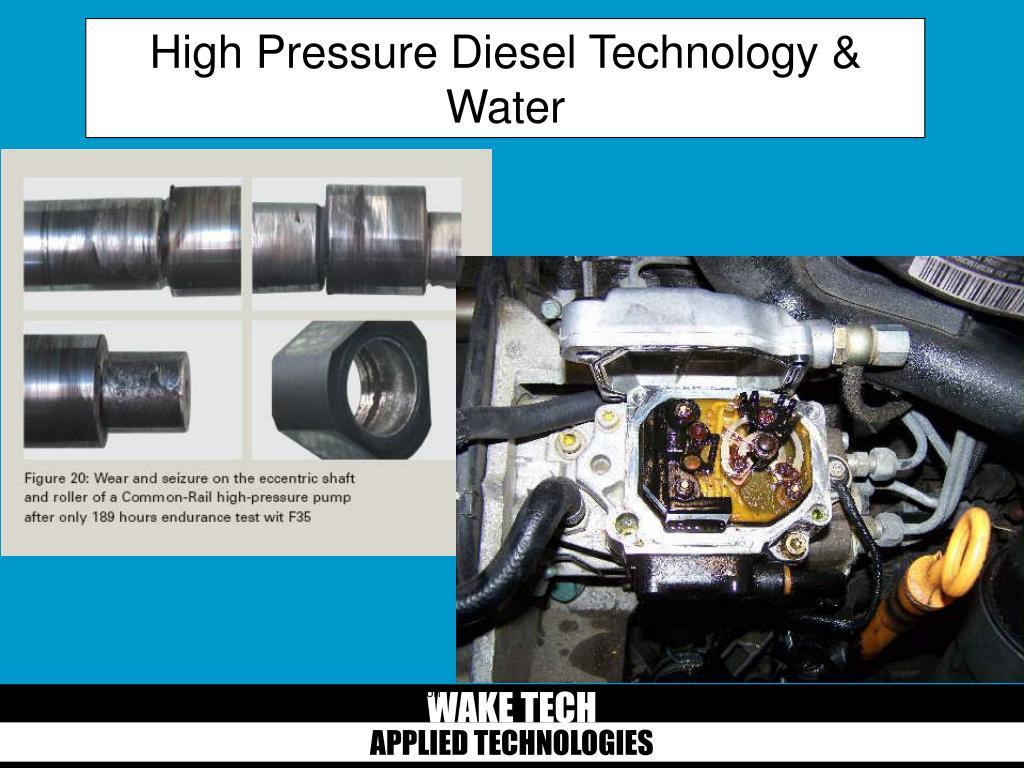 High Pressure Diesel Technology & Water