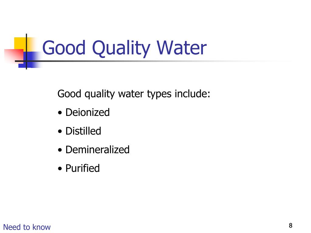 Good Quality Water