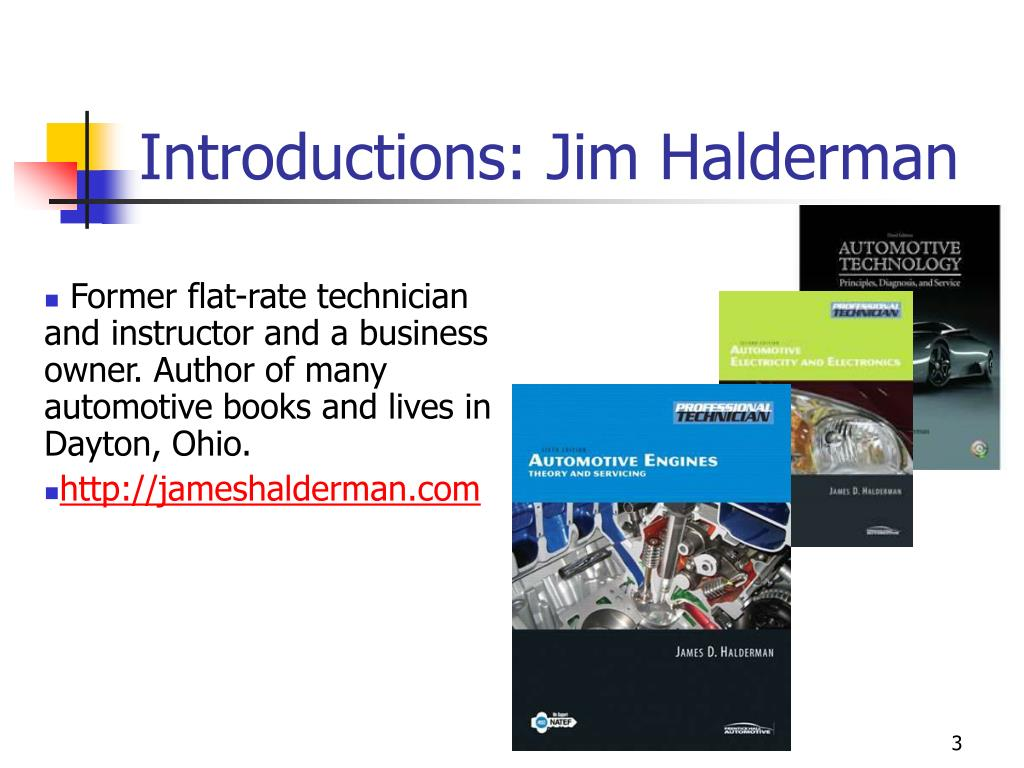 Introductions: Jim Halderman