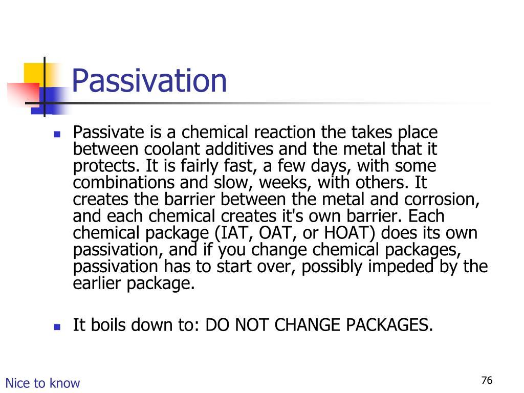 Passivation