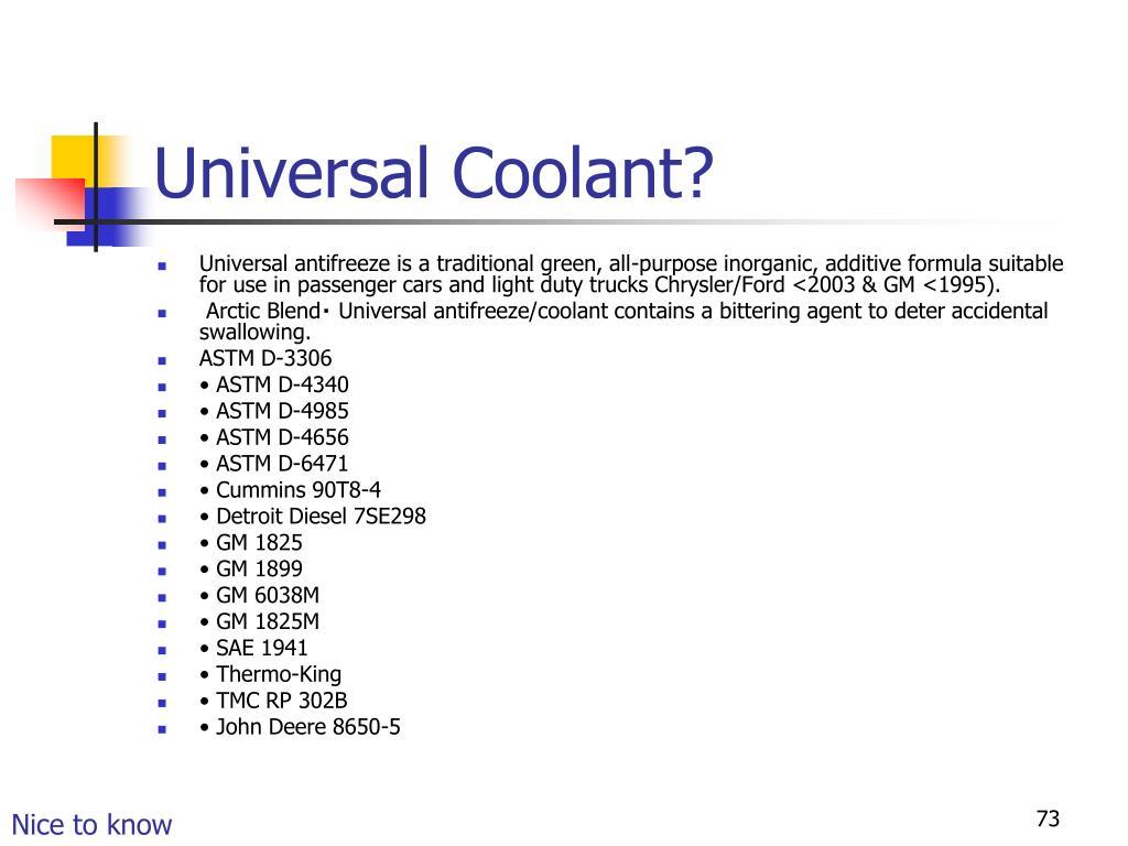 Universal Coolant?