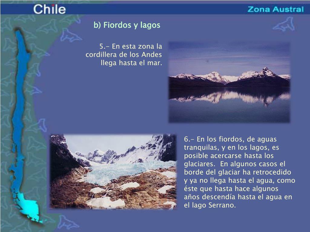 b) Fiordos y lagos