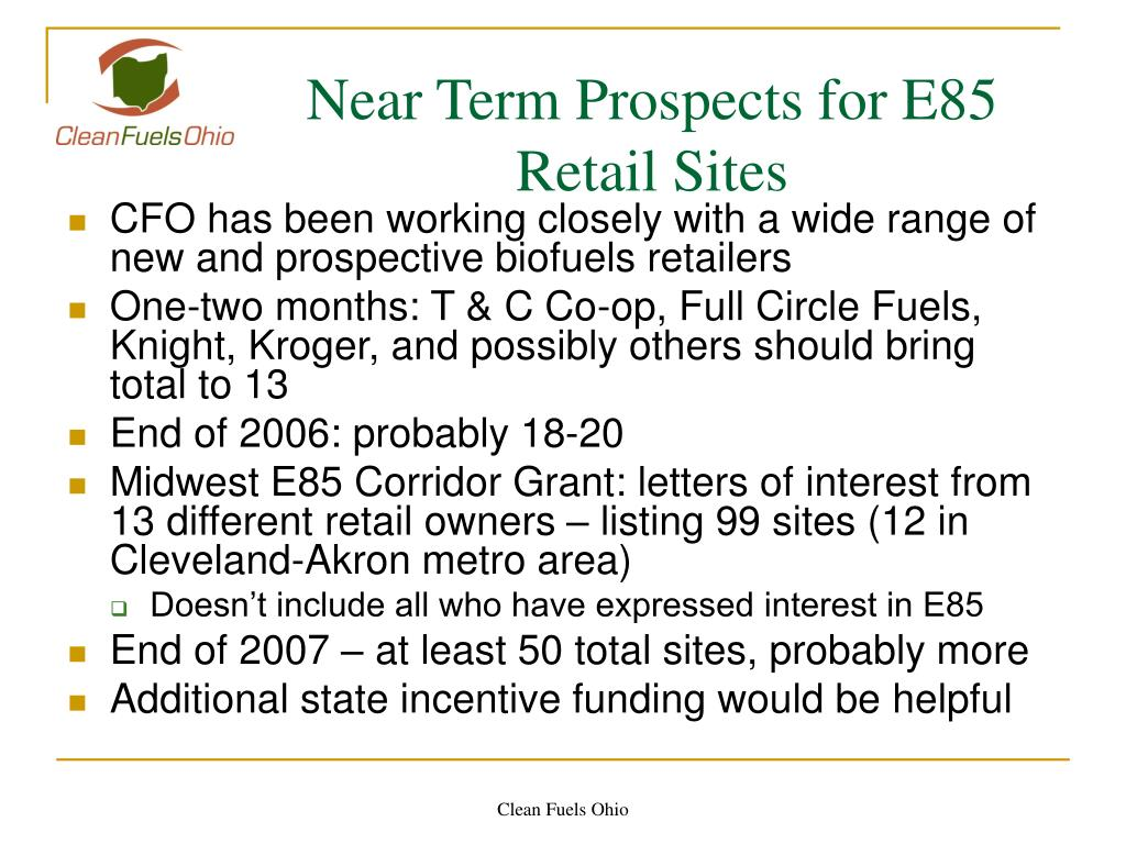 Near Term Prospects for E85 Retail Sites