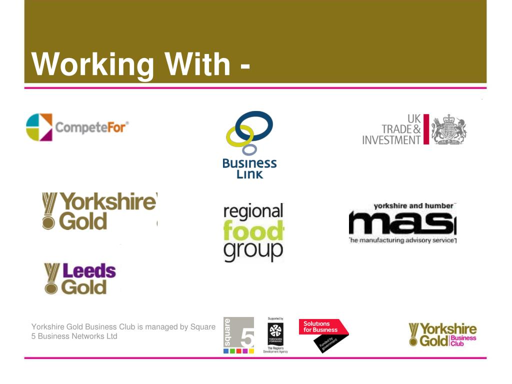 Yorkshire Gold Business Club is managed by Square 5 Business Networks Ltd
