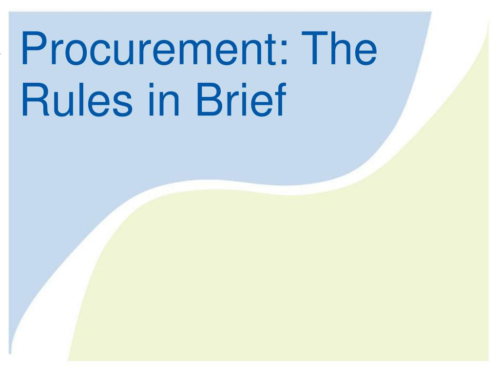 Procurement: The Rules in Brief