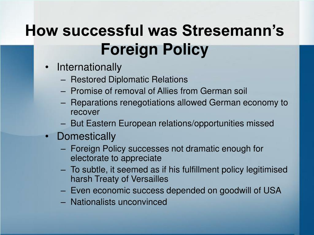 How successful was Stresemann's Foreign Policy